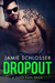 Dropout by Jamie Schlosser