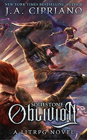 Soulstone: Oblivion (World of Ruul Book 3) by J A  Cipriano