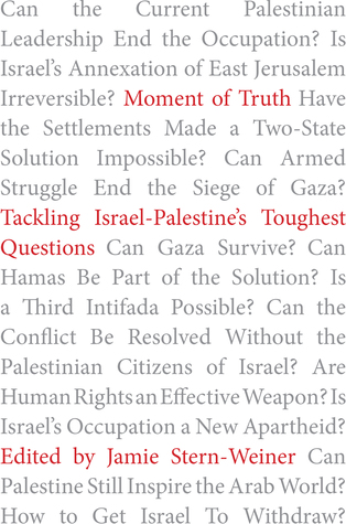 Moment of Truth: Tackling Israel-Palestine's Toughest Questions