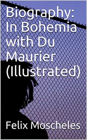 Biography: In Bohemia with Du Maurier