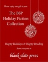 The BSP Holiday Fiction Collection