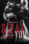 Steal You
