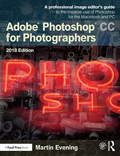 Adobe Photoshop CC for Photographers 2018