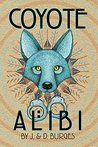 Coyote Alibi (Naomi Manymules mysteries Book 1)