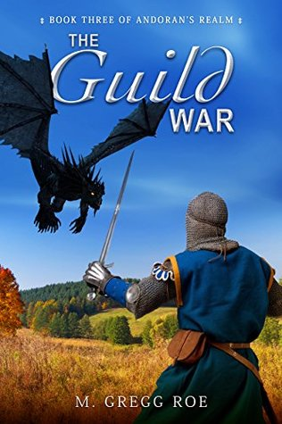 The Guild War (Andoran's Realm Book 3)