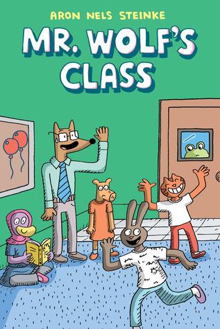Mr. Wolf's Class (Mr. Wolf's Class, #1)