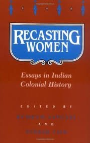 recasting-women-essays-in-colonial-histroy
