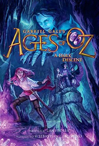 A Dark Descent (Ages of Oz)