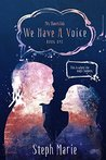 We Have a Voice (Mrs. Shaw's Club #1)