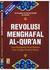 Revolusi Menghafal Al-Quran by Yahya Abdul Fattah Az-Zawawi