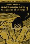 Kagemaru den. La leggenda di un ninja, vol 1