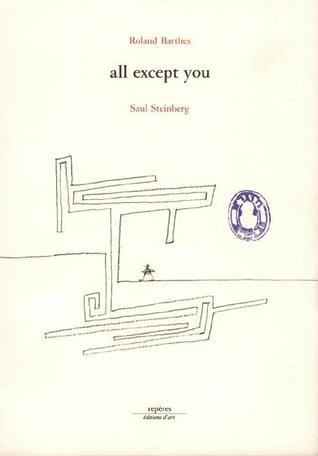 all except you por Roland Barthes 978-2855871080 DJVU FB2 EPUB
