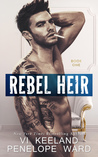 Rebel Heir (Rush Series Duet, #1)