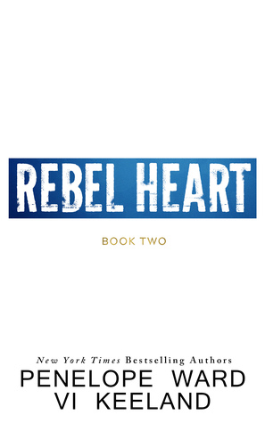 Rebel Heart (The Rush, #2)