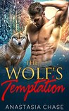 The Wolf's Temptation (Alpha Wolves of Myre Falls, #2)
