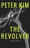 The Revolver: A Supernatural Short Story