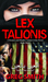 Lex Talonis: An Eye For An ...