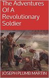 The Adventures Of A Revolutionary Soldier