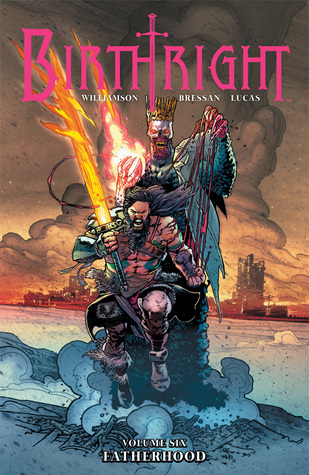 Birthright, Vol. 6: Fatherhood