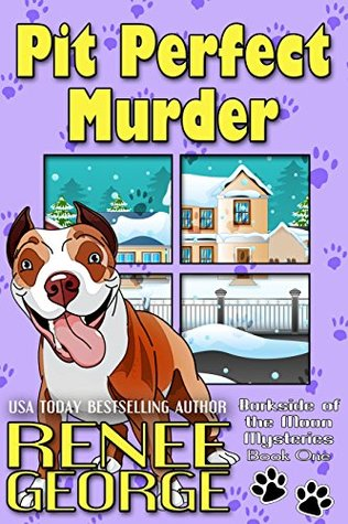Pit Perfect Murder (Barkside of the Moon Mysteries Book 1)