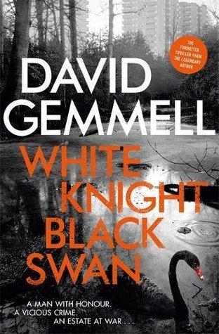 White Knight, Black Swan - David Gemmell