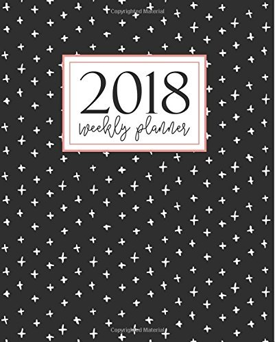 Weekly Planner: 2018 Weekly Planner: Portable Format: Trendy Grey & White Abstract Doodle Cross Pattern Premium Cover with Modern Calligraphy & ... Time Management & Organization) (Volume 16)