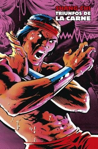 Shang-Chi: Triunfos de la carne (Marvel Limited Edition: Shang-Chi, #5)