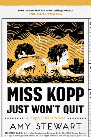 Preorder Miss Kopp Just Won't Quit by Amy Stewart