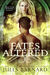 Fates Altered by Jules Barnard