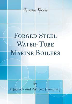 Forged Steel Water-Tube Marine Boilers