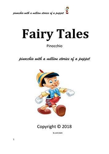 Fairy Tales: Pinocchio With A Million Stories Of A Puppet
