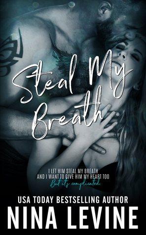 3e631421007 Steal My Breath by Nina Levine