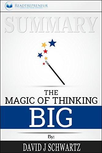 Summary: The Magic of Thinking Big