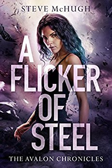 A Flicker of Steel (The Avalon Chronicles, #2)