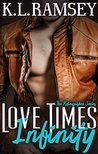 Love Times Infinity (Relinquished, #1)