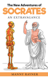 The New Adventures of Socrates: An Extravagance