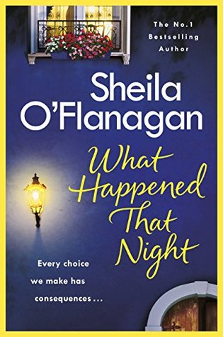 What Happened That Night By Sheila Oflanagan