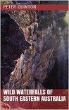 Wild Waterfalls of South Eastern Australia