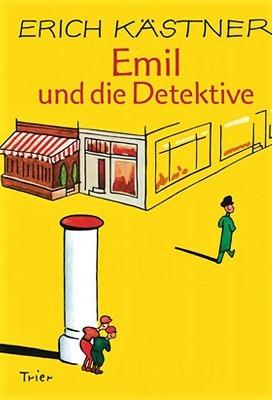Emil und die Detektive by Erich Kästner