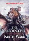 The Anointed by Keith         Ward