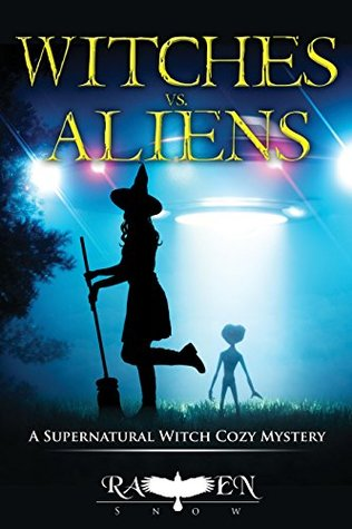 Witches vs. Aliens (Lainswich Witches Book 17)
