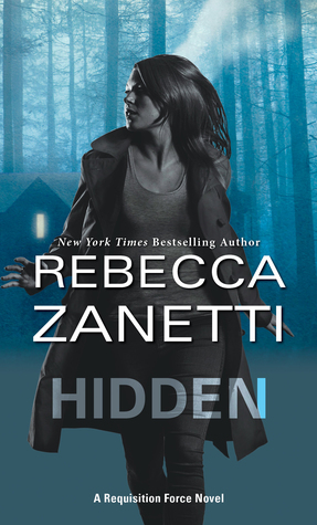 Hidden (Requisition Force, #1) by Rebecca Zanetti