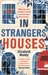 In Strangers' Houses by Elizabeth Mundy