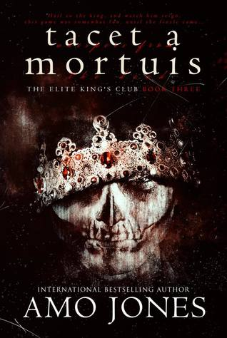 Tacet a Mortuis (Whispers from the Dead) (The Elite Kings Club, #3)