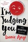 I'm Judging You: ...