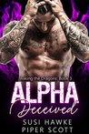 Alpha Deceived by Susi Hawke
