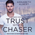 Trust with a Chaser (Rainbow Cove #1)