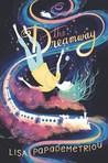 The Dreamway by Lisa Papademetriou