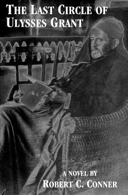 The Last Circle of Ulysses Grant