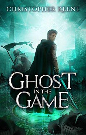 Ghost in the Game (Dream State Saga Book 3)